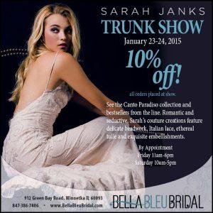 Sarah Janks Trunk Show at Bella Bleu Bridal-January 23-24, 2015